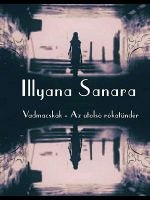Illyana Sanara Vadmacskák