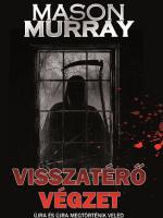 MASON Murray Visszatérő Végzet