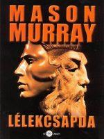 MAson Murray Lélekcsapda