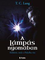 T.C. Lang A Lámpás nyomában