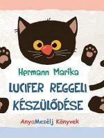 Hermann Marika Lucifer reggeli készülődése