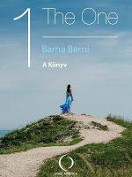 Barna Berni The One A könyv