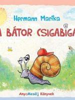 Hermann Marika A bátor csigabiga