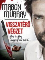 Mason Murray - Visszatérő végzet